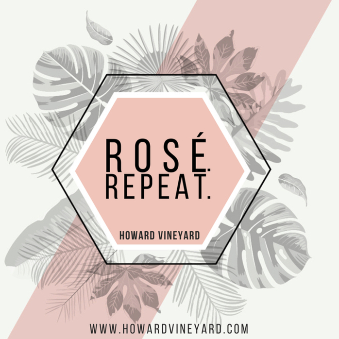 Rose.Repeat at Howard Vineyard