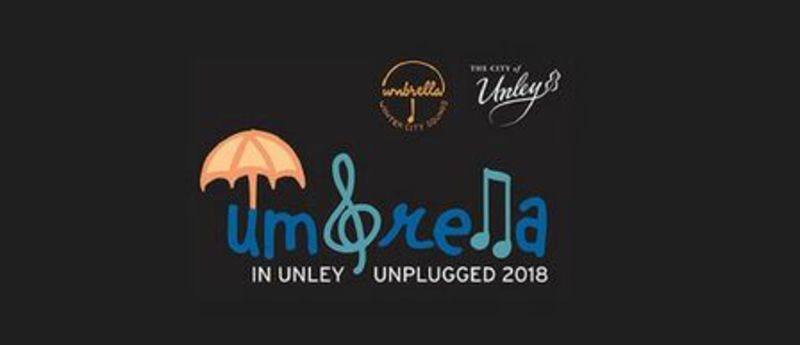 Umbrella In Unley Unplugged 2018 - Umbrella In Unley Unplugged 2018